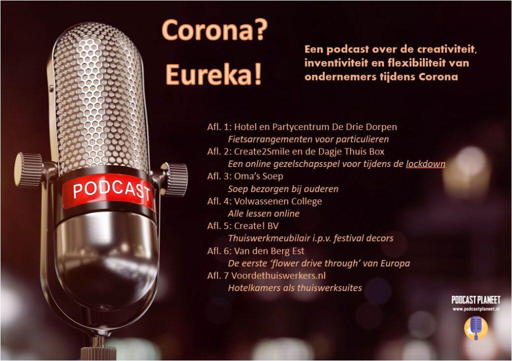 Corona? Eureka! podcast gaat voorlopig door…